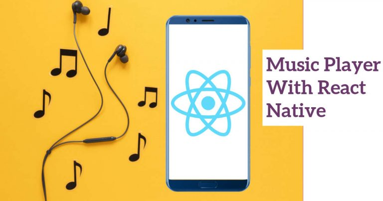 Building a Music Player App Using React Native Hooks (2021)