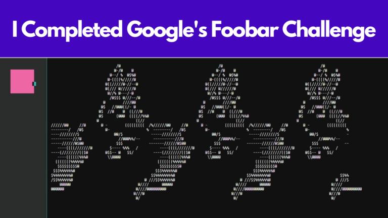 I Completed Google's Foobar Challenge